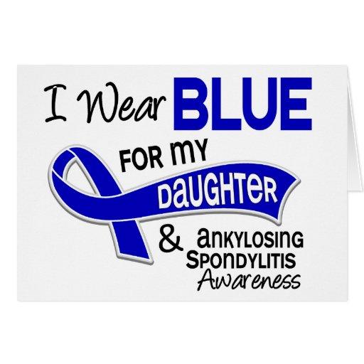 I Wear Blue Daughter 42 Ankylosing Spondylitis Greeting Card