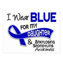 I Wear Blue Daughter 42 Ankylosing Spondylitis Postcard