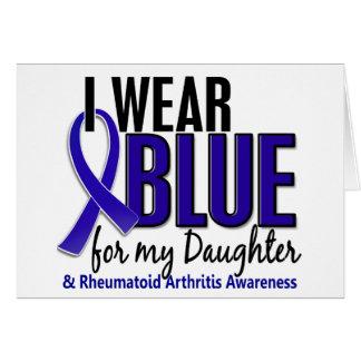 I Wear Blue Daughter Rheumatoid Arthritis RA Greeting Card