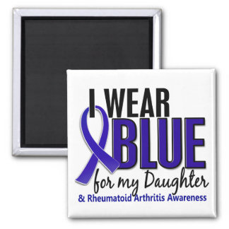 I Wear Blue Daughter Rheumatoid Arthritis RA Magnet