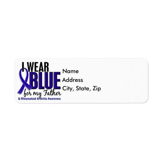 I Wear Blue Father Rheumatoid Arthritis RA Label