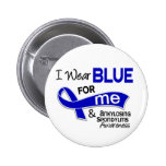 I Wear Blue For Me 42 Ankylosing Spondylitis AS 2 Inch Round Button