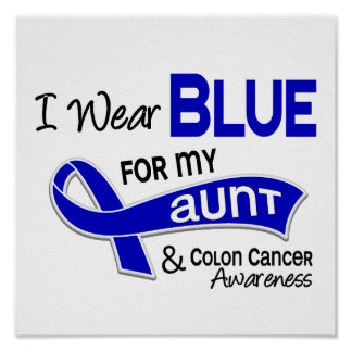 I Wear Blue For My Aunt 42 Colon Cancer Print