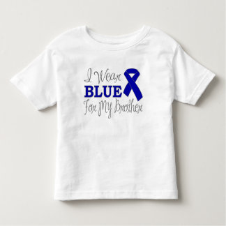 I Wear Blue For My Brother (Blue Awareness Ribbon) Toddler T-shirt