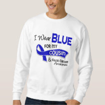 I Wear Blue For My Cousin 42 Colon Cancer Sweatshirt