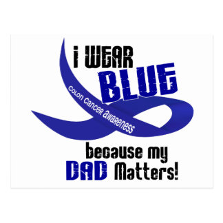 I Wear Blue For My Dad 33 COLON CANCER AWARENESS Postcard