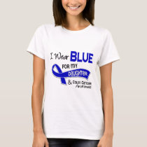 I Wear Blue For My Daughter 42 Colon Cancer T-Shirt