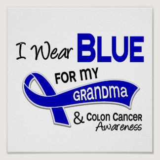 I Wear Blue For My Grandma 42 Colon Cancer Poster