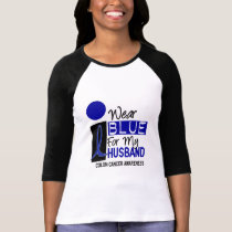 I Wear Blue For My Husband 9 COLON CANCER Apparel T-Shirt