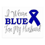 I Wear Blue For My Husband (Blue Awareness Ribbon) Post Cards