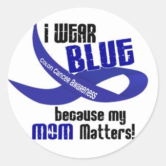 I Wear Blue For My Mom 33 COLON CANCER AWARENESS Classic Round Sticker