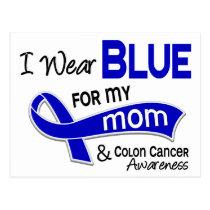 I Wear Blue For My Mom 42 Colon Cancer Postcard
