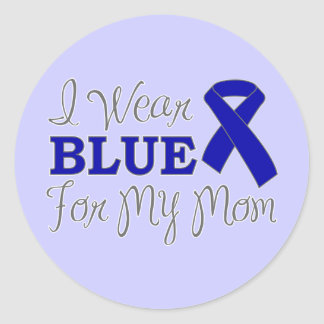 I Wear Blue For My Mom (Blue Awareness Ribbon) Classic Round Sticker