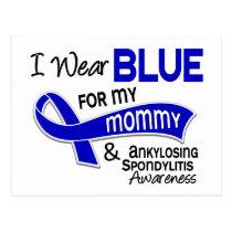 I Wear Blue For My Mommy 42 Ankylosing Spondylitis Postcard