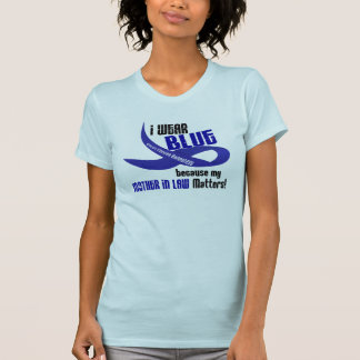 I Wear Blue For My Mother-In-Law 33 COLON CANCER T Shirt