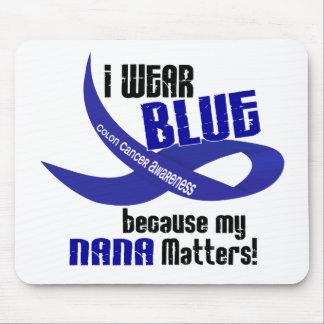 I Wear Blue For My Nana 33 COLON CANCER AWARENESS Mouse Mats