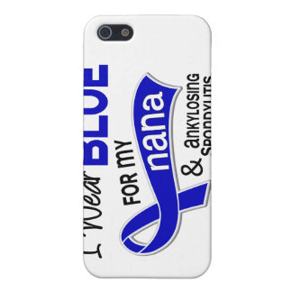 I Wear Blue For My Nana 42 Ankylosing Spondylitis iPhone 5 Cases