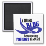 I Wear Blue For My Patients 33 COLON CANCER Magnets