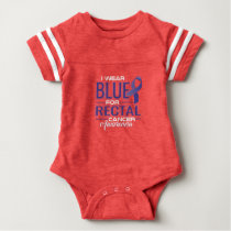 I WEAR BLUE FOR RECTAL CANCER AWARENESS BABY BODYSUIT