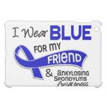 I Wear Blue Friend 42 Ankylosing Spondylitis iPad Mini Case