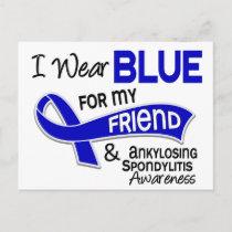 I Wear Blue Friend 42 Ankylosing Spondylitis Postcard
