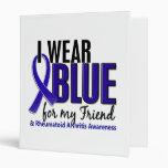 I Wear Blue Friend Rheumatoid Arthritis RA Vinyl Binders
