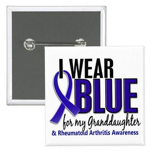 I Wear Blue Granddaughter 10 Rheumatoid Arthritis Pinback Button