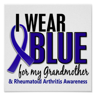 I Wear Blue Grandmother Rheumatoid Arthritis RA Posters