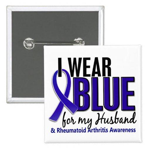I Wear Blue Husband 10 Rheumatoid Arthritis RA Pins