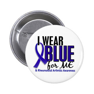 I Wear Blue Me Rheumatoid Arthritis RA Pinback Button