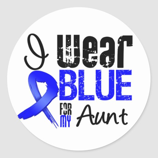 I Wear Blue Ribbon For My Aunt - Colon Cancer Classic Round Sticker