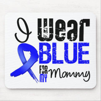 I Wear Blue Ribbon For My Mommy - Colon Cancer Mouse Mats