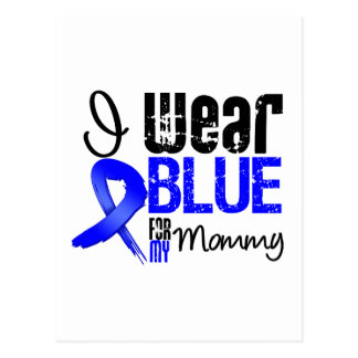 I Wear Blue Ribbon For My Mommy - Colon Cancer Postcard