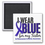 I Wear Blue Sister Rheumatoid Arthritis RA Refrigerator Magnets