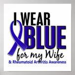 I Wear Blue Wife 10 Rheumatoid Arthritis RA Print