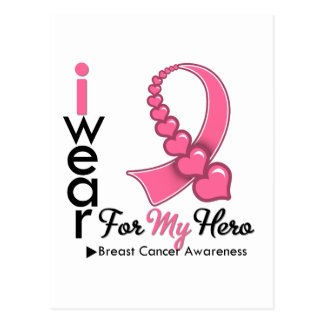 I Wear Breast Cancer Ribbon For My Hero Post Card
