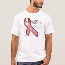 I Wear Burgundy for my Son T-Shirt
