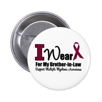 I Wear Burgundy Ribbon For Brother-in-Law Pins