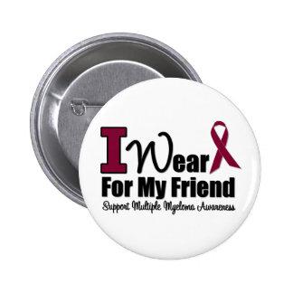 I Wear Burgundy Ribbon For My Friend Pinback Button