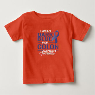 I WEAR DARK BLUE FOR COLON CANCER AWARENESS BABY T-Shirt