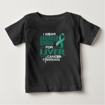 I WEAR EMERALD GREEN FOR LIVER CANCER AWARENESS BABY T-Shirt