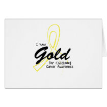 I Wear Gold Childhood Cancer Awareness support Card