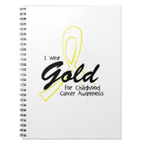 I Wear Gold Childhood Cancer Awareness support Notebook