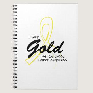 I Wear Gold Childhood Cancer Awareness support Notebook