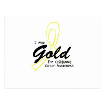 I Wear Gold Childhood Cancer Awareness support Postcard