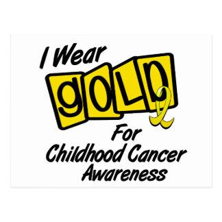 I Wear Gold For CHILDHOOD CANCER AWARENESS 8 Postcard