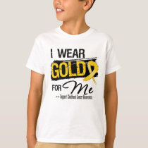 I Wear Gold For Me Childhood Cancer Ribbon T-Shirt