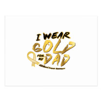 I Wear Gold For My Dad Childhood Cancer Awareness Postcard