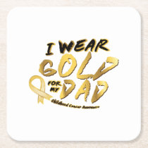 I Wear Gold For My Dad Childhood Cancer Awareness Square Paper Coaster