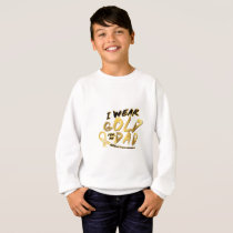 I Wear Gold For My Dad Childhood Cancer Awareness Sweatshirt